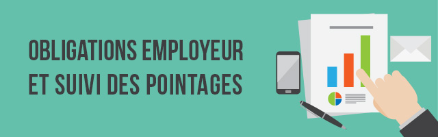 Obligations employeur et suivi de pointages